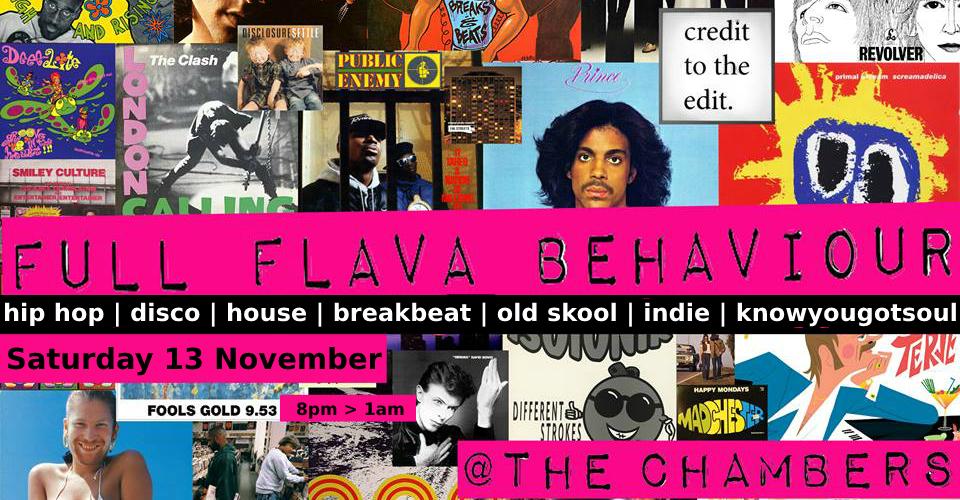 FULL FLAVA BEHAVIOUR - Saturday 13/11/21